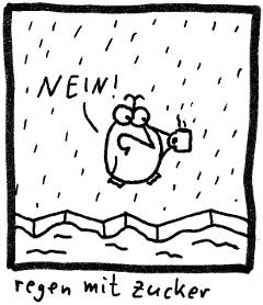 Regen mit Zucker